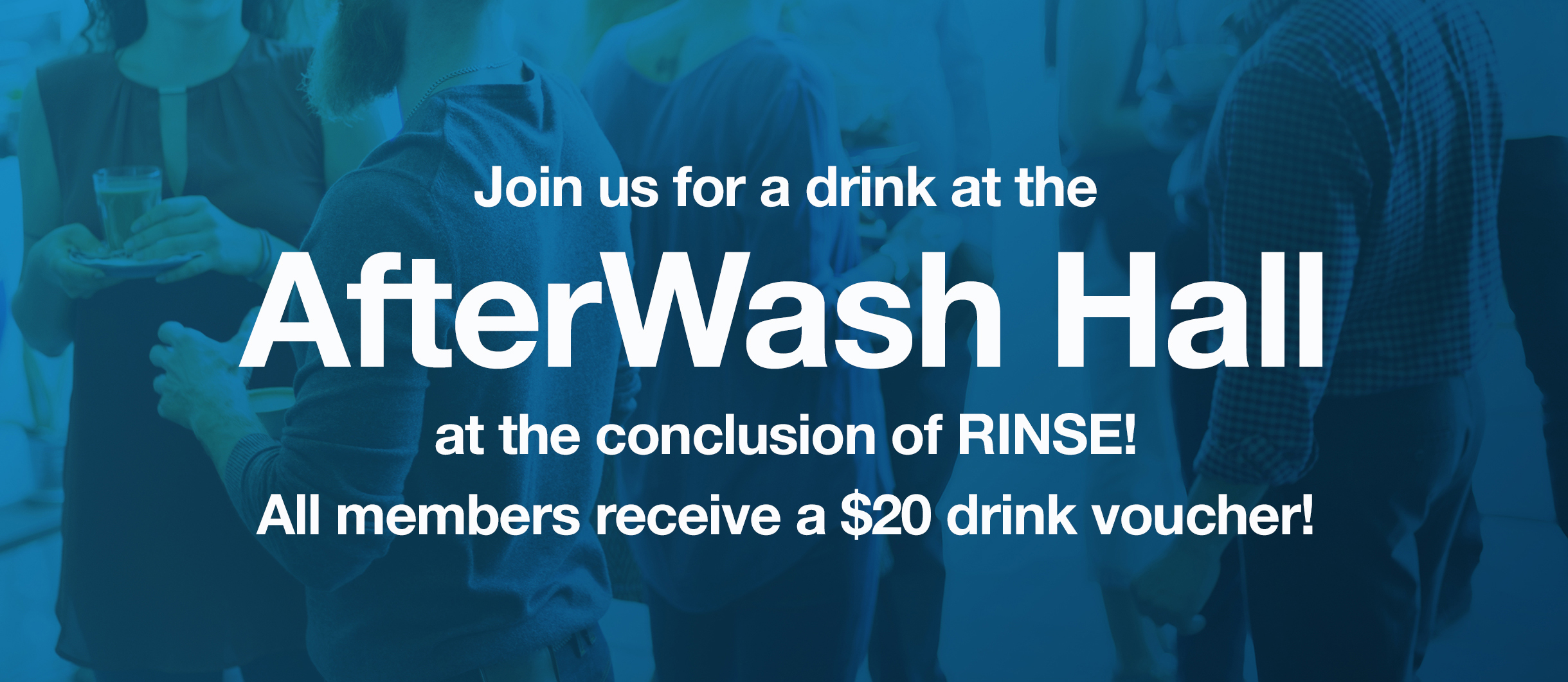 ACWA MEMBERS RINSE! AFTERWASH BANNER